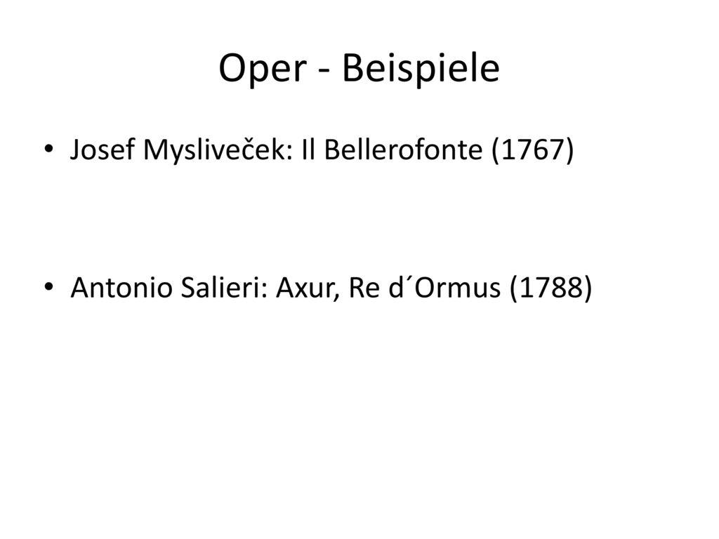 Oper - Beispiele Josef Mysliveček: Il Bellerofonte (1767)