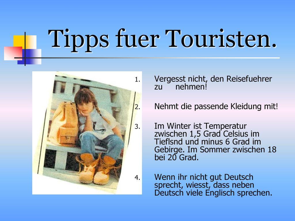 Tipps fuer Touristen. Vergesst nicht, den Reisefuehrer zu nehmen!