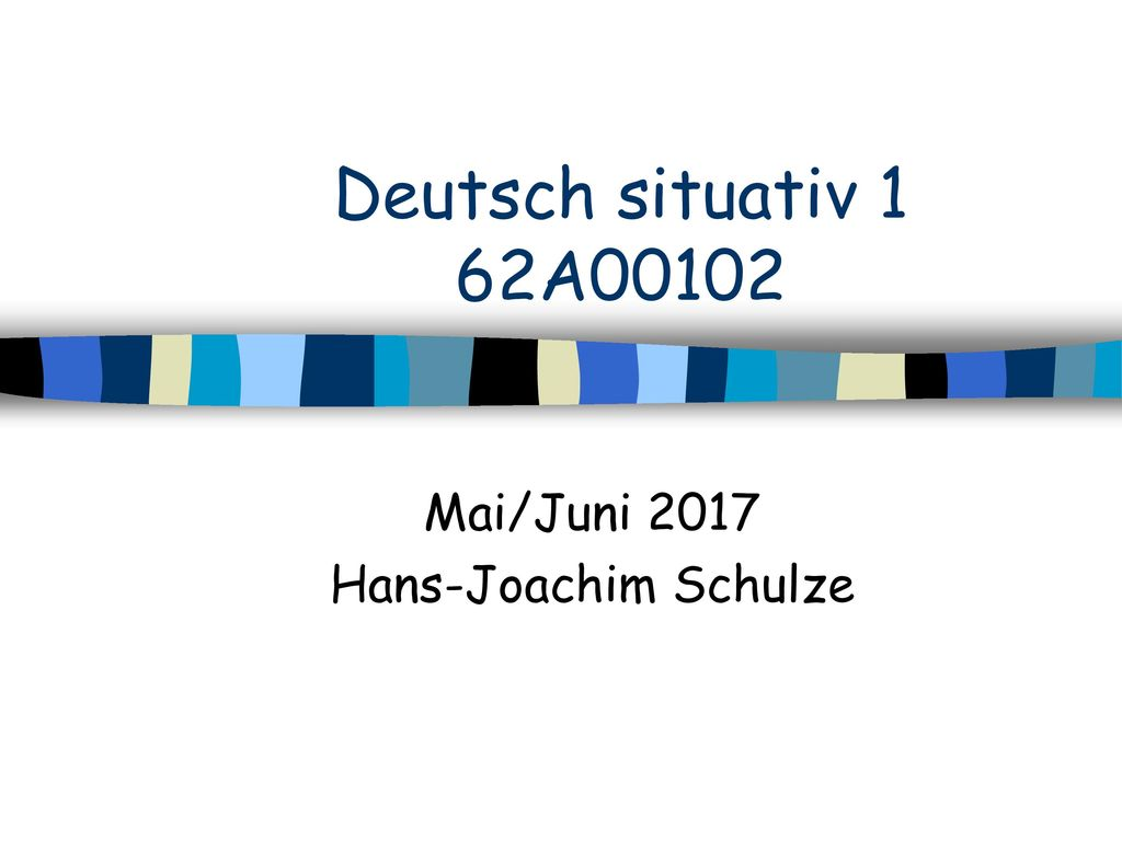 Mai/Juni 2017 Hans-Joachim Schulze
