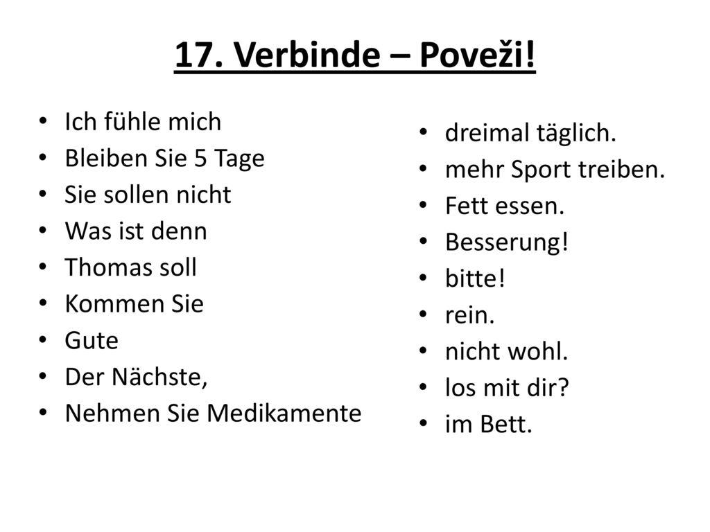 17. Verbinde – Poveži! Ich fühle mich dreimal täglich.
