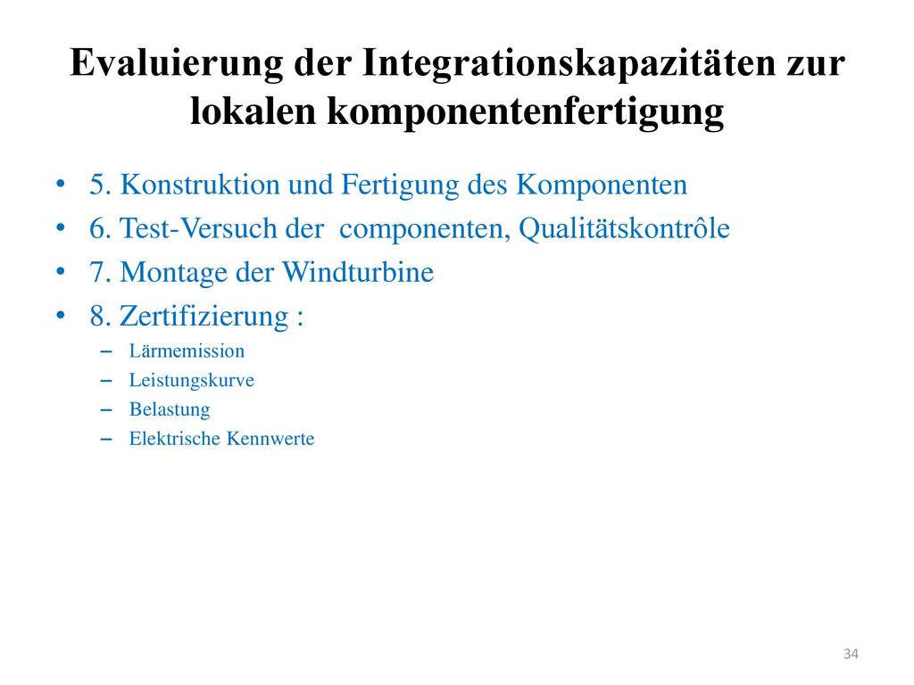 Evaluierung der Integrationskapazitäten zur lokalen komponentenfertigung