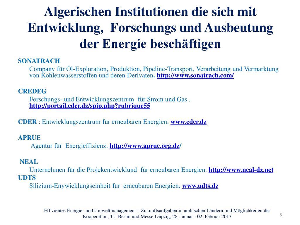 25/01/2013 Algerischen Institutionen die sich mit Entwicklung, Forschungs und Ausbeutung der Energie beschäftigen.