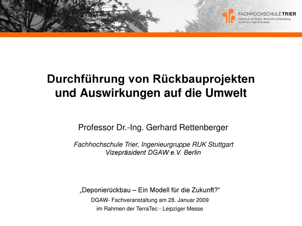 Durchführung von Rückbauprojekten und Auswirkungen auf die Umwelt