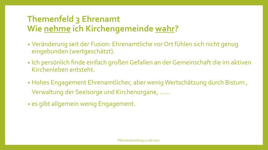 Themenfeld 3 Ehrenamt Wie nehme ich Kirchengemeinde wahr
