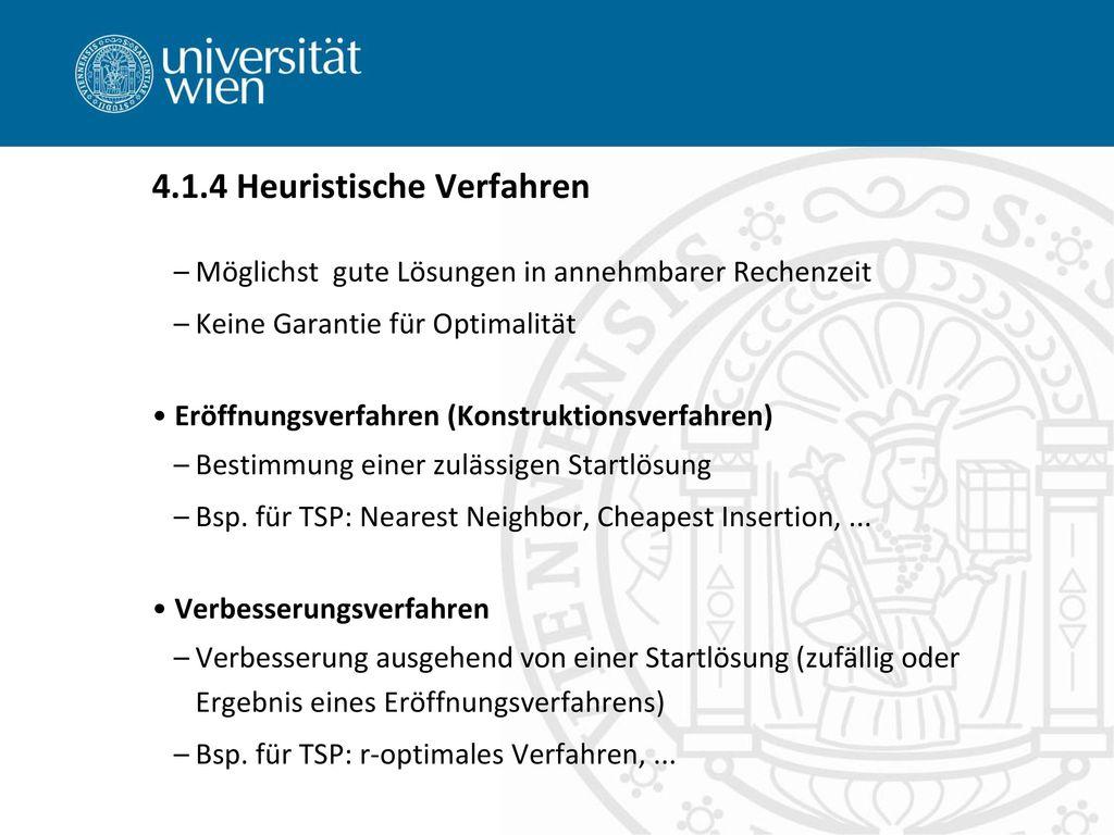 4.1.4 Heuristische Verfahren