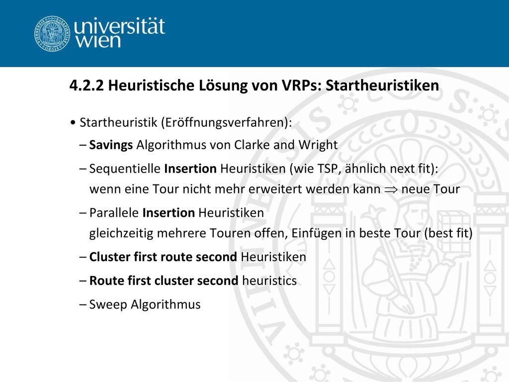 4.2.2 Heuristische Lösung von VRPs: Startheuristiken