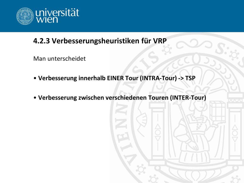 4.2.3 Verbesserungsheuristiken für VRP