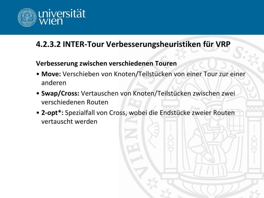 4.2.3.2 INTER-Tour Verbesserungsheuristiken für VRP