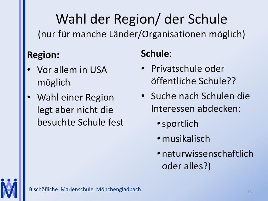 Wahl der Region/ der Schule (nur für manche Länder/Organisationen möglich)