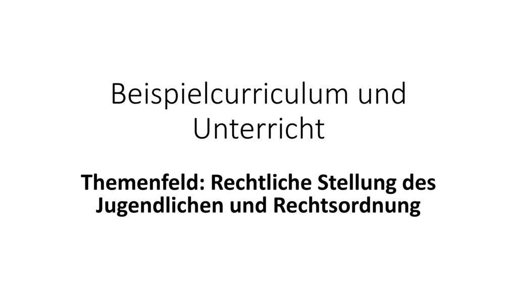 Beispielcurriculum und Unterricht