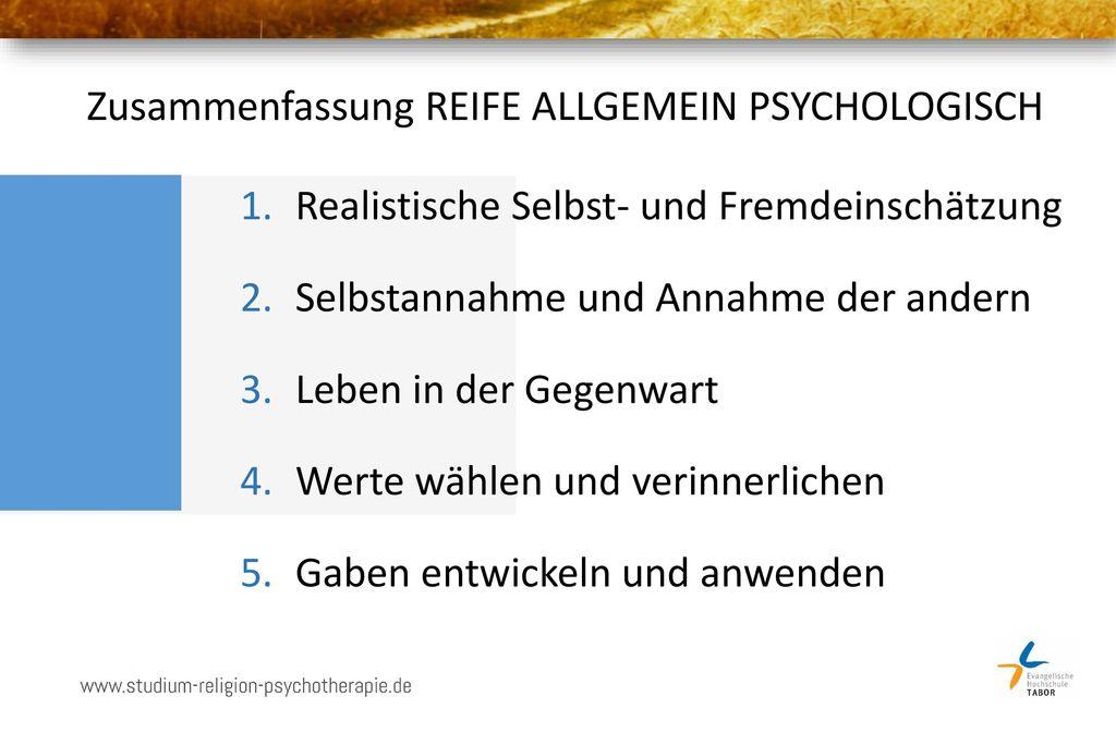 Zusammenfassung REIFE ALLGEMEIN PSYCHOLOGISCH