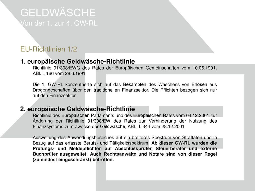 GELDWÄSCHE Von der 1. zur 4. GW-RL