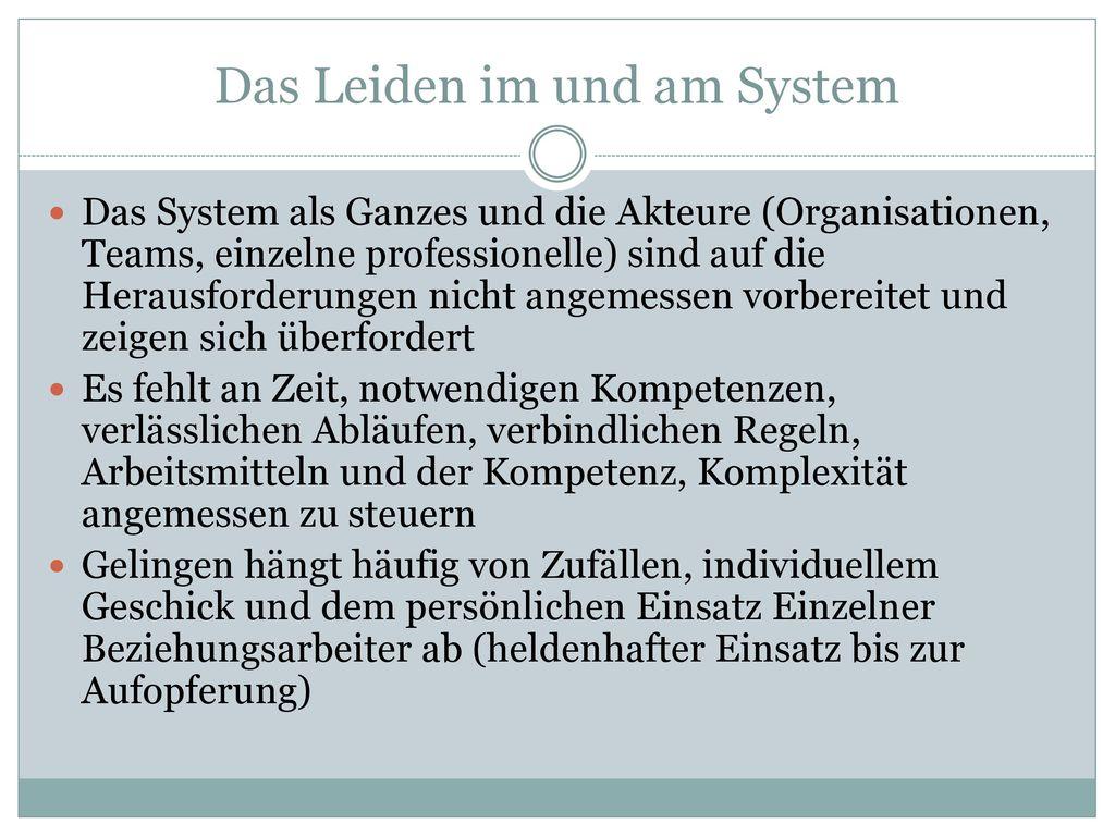 Das Leiden im und am System
