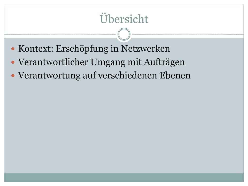 Übersicht Kontext: Erschöpfung in Netzwerken
