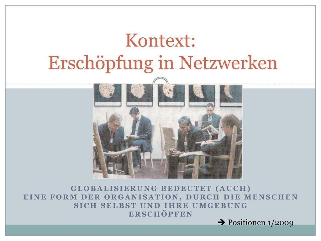 Kontext: Erschöpfung in Netzwerken