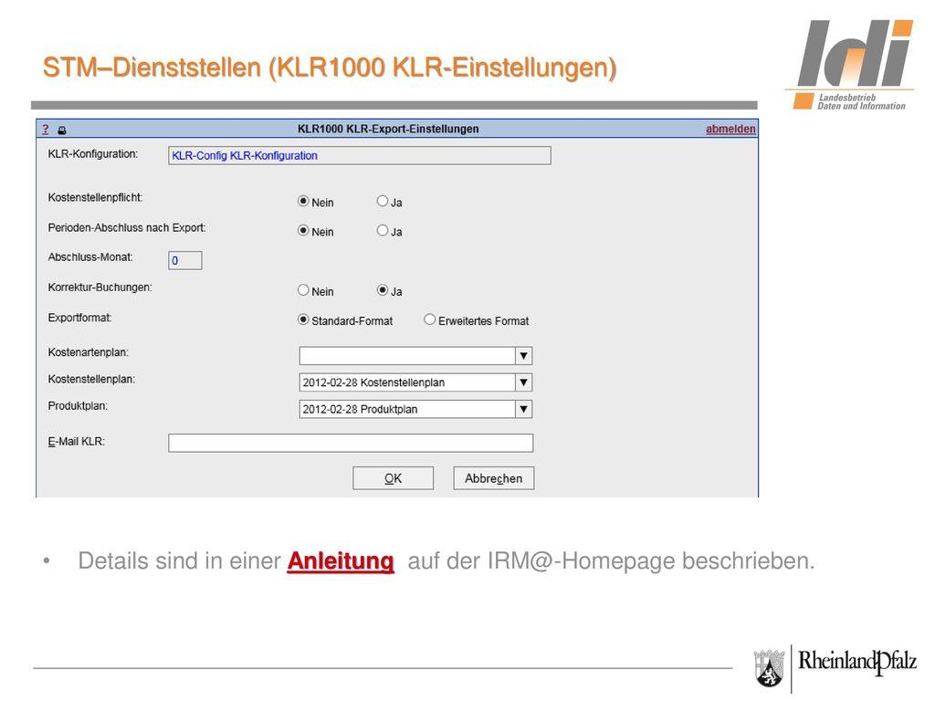 STM–Dienststellen (KLR1000 KLR-Einstellungen)