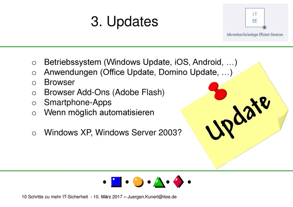 3. Updates Betriebssystem (Windows Update, iOS, Android, …)