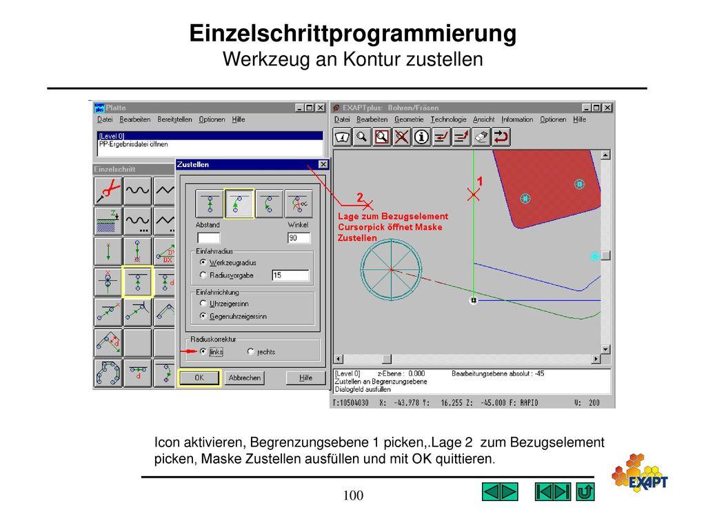 Einzelschrittprogrammierung Werkzeug an Kontur zustellen