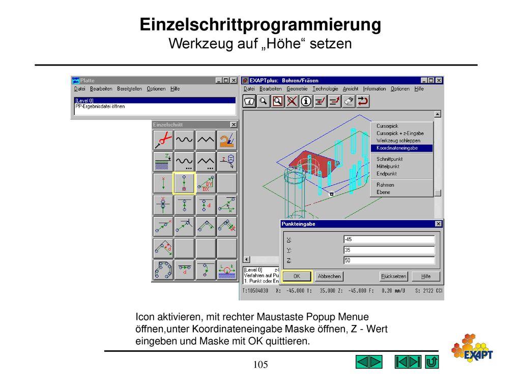 """Einzelschrittprogrammierung Werkzeug auf """"Höhe setzen"""