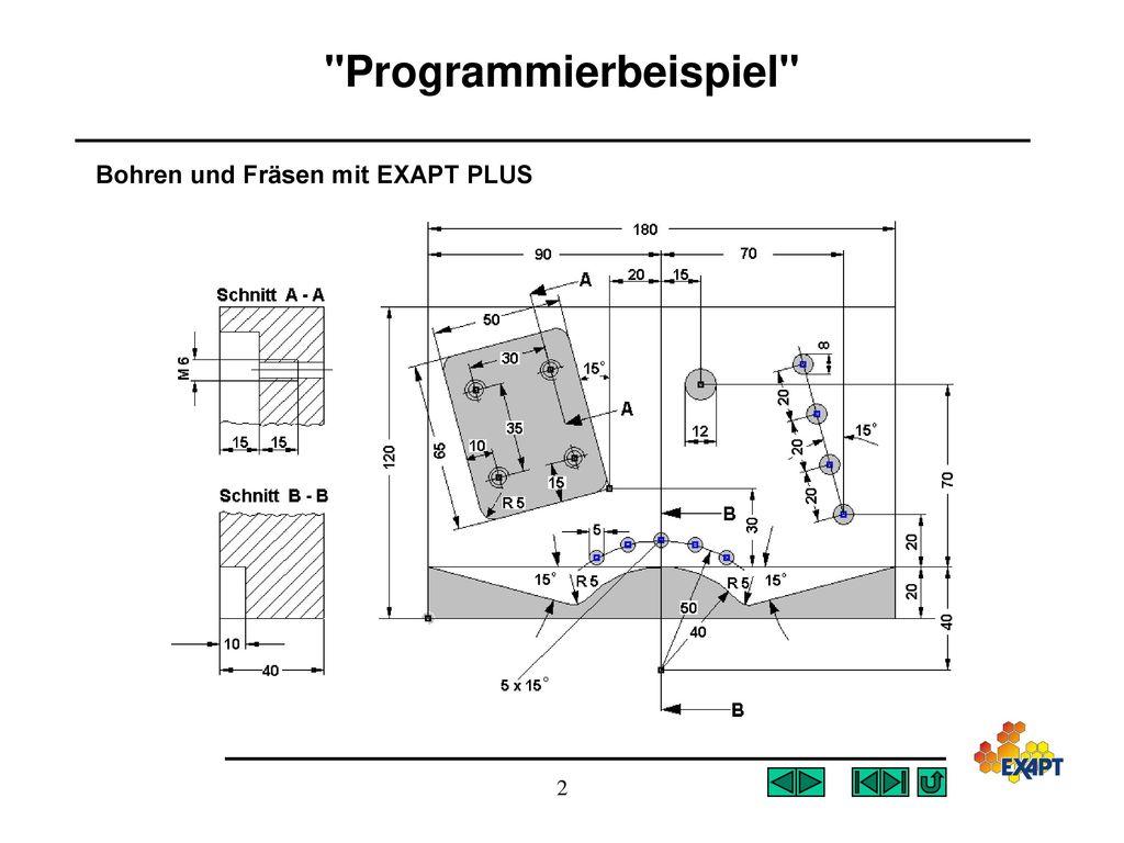 Programmierbeispiel Bohren und Fräsen mit EXAPT PLUS 2