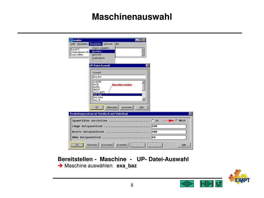 Maschinenauswahl Bereitstellen - Maschine - UP- Datei-Auswahl