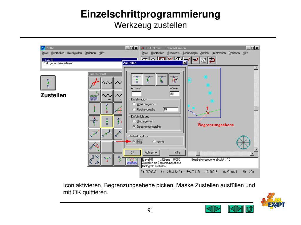 Einzelschrittprogrammierung Werkzeug zustellen