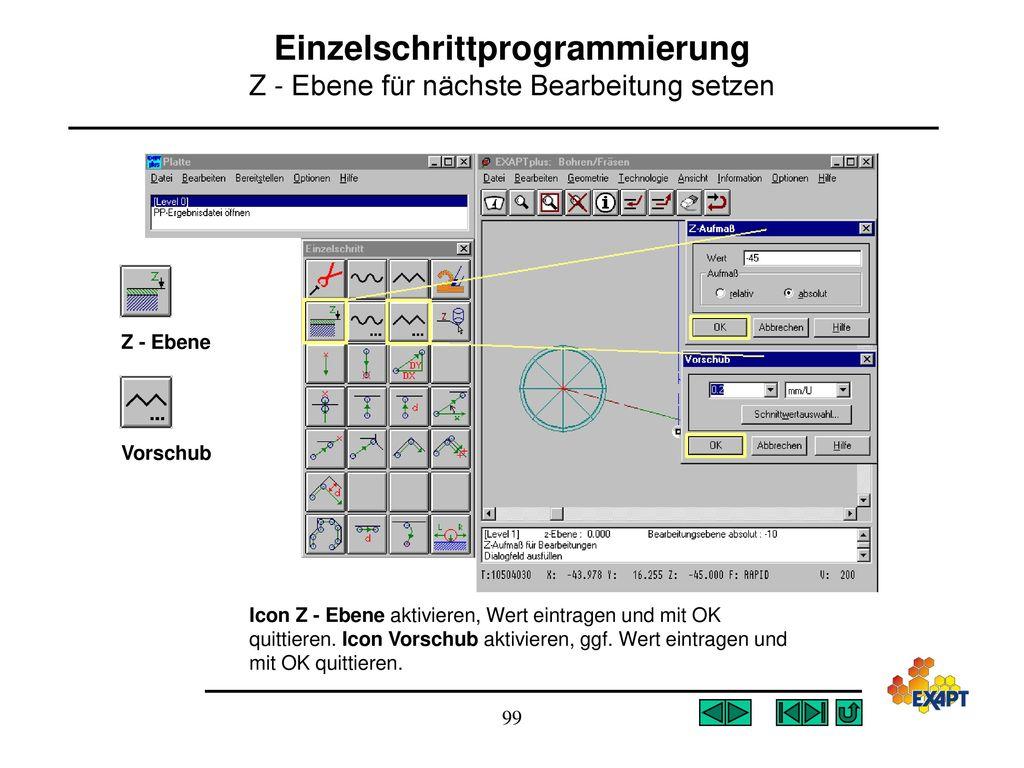 Einzelschrittprogrammierung Z - Ebene für nächste Bearbeitung setzen
