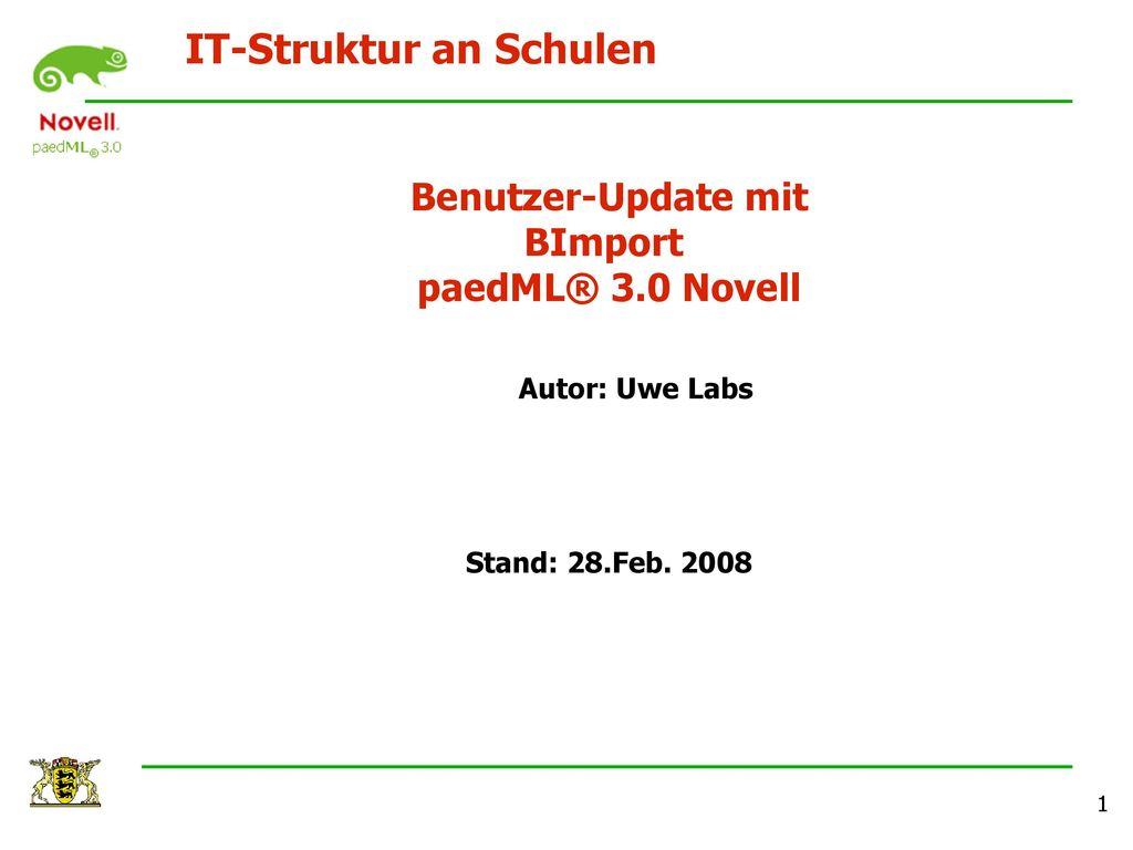 Benutzer-Update mit BImport paedML® 3.0 Novell