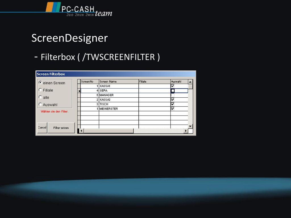 ScreenDesigner - Filterbox ( /TWSCREENFILTER )