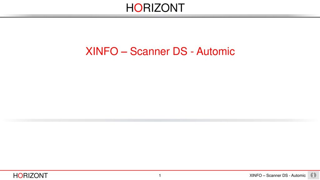 XINFO – Scanner DS - Automic