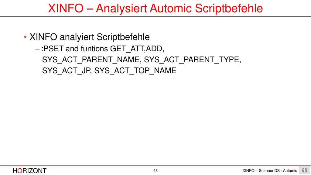 XINFO – Analysiert Automic Scriptbefehle