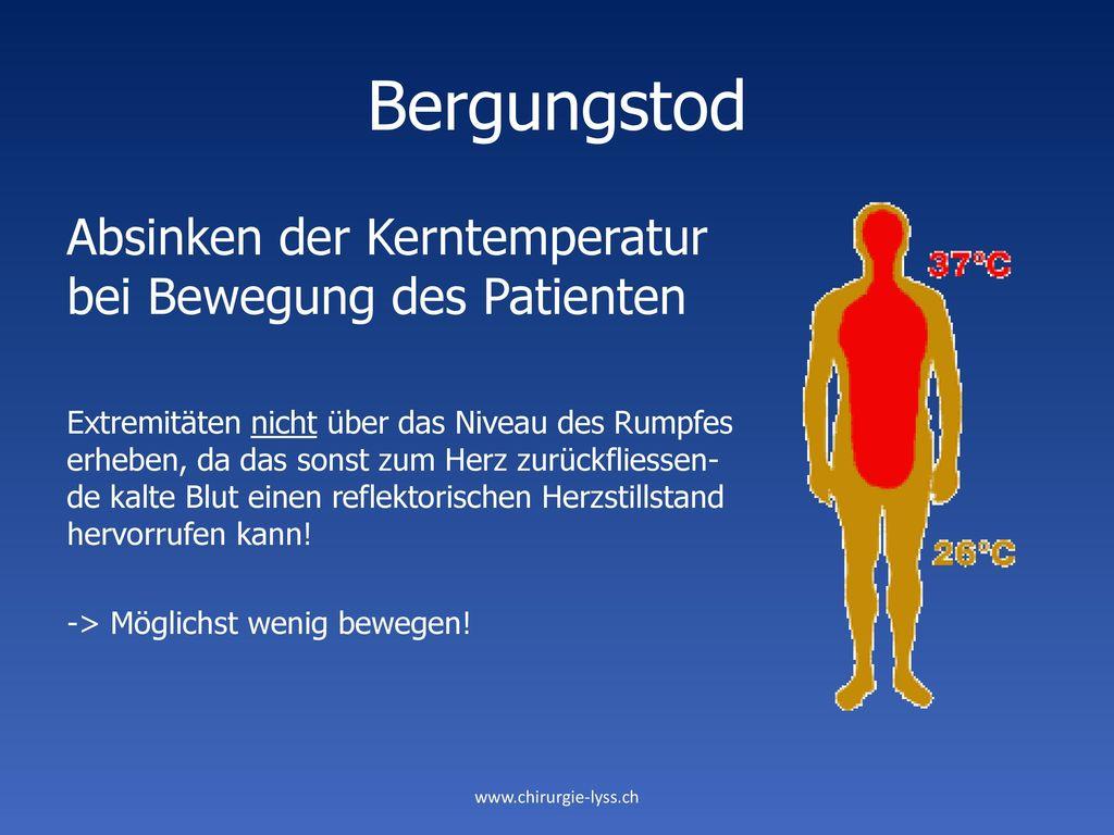 Bergungstod Absinken der Kerntemperatur bei Bewegung des Patienten