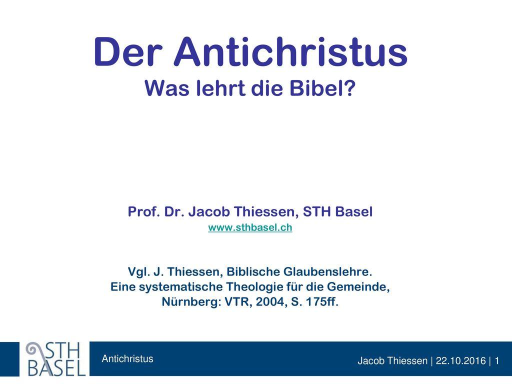 Der Antichristus Was lehrt die Bibel. Prof. Dr