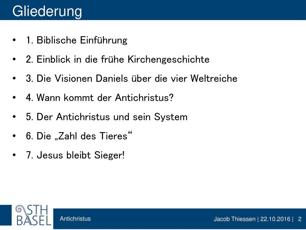 Gliederung 1. Biblische Einführung