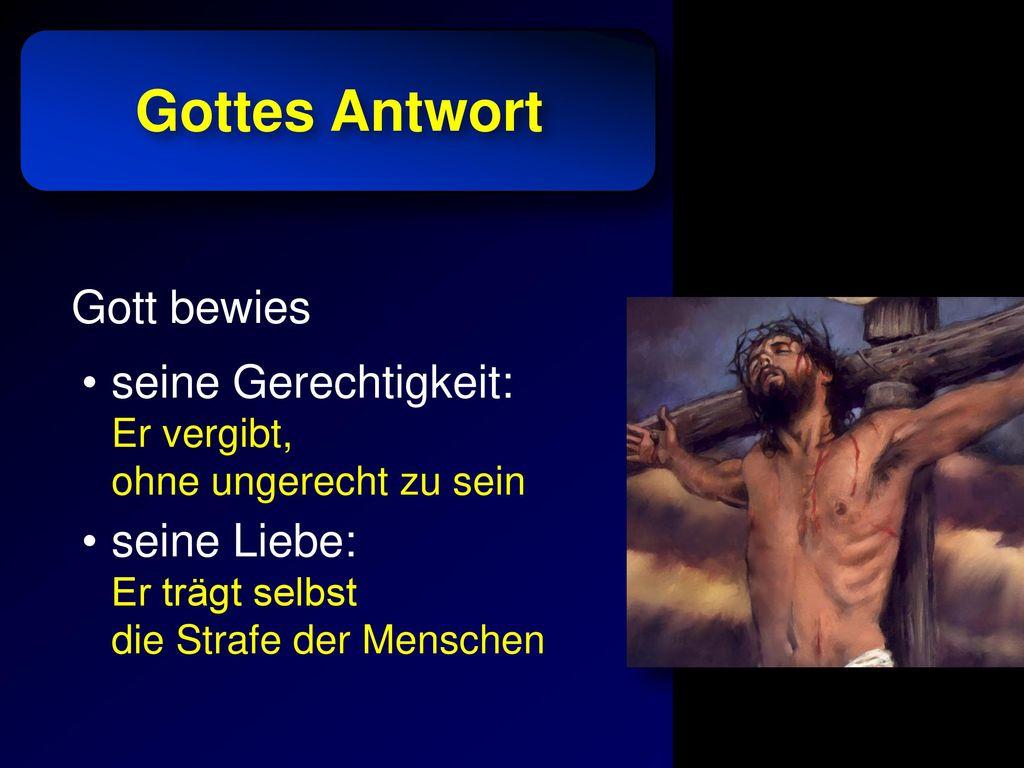 Gottes Antwort Gott bewies