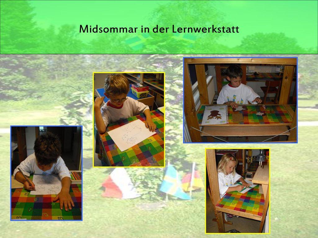 Midsommar in der Lernwerkstatt