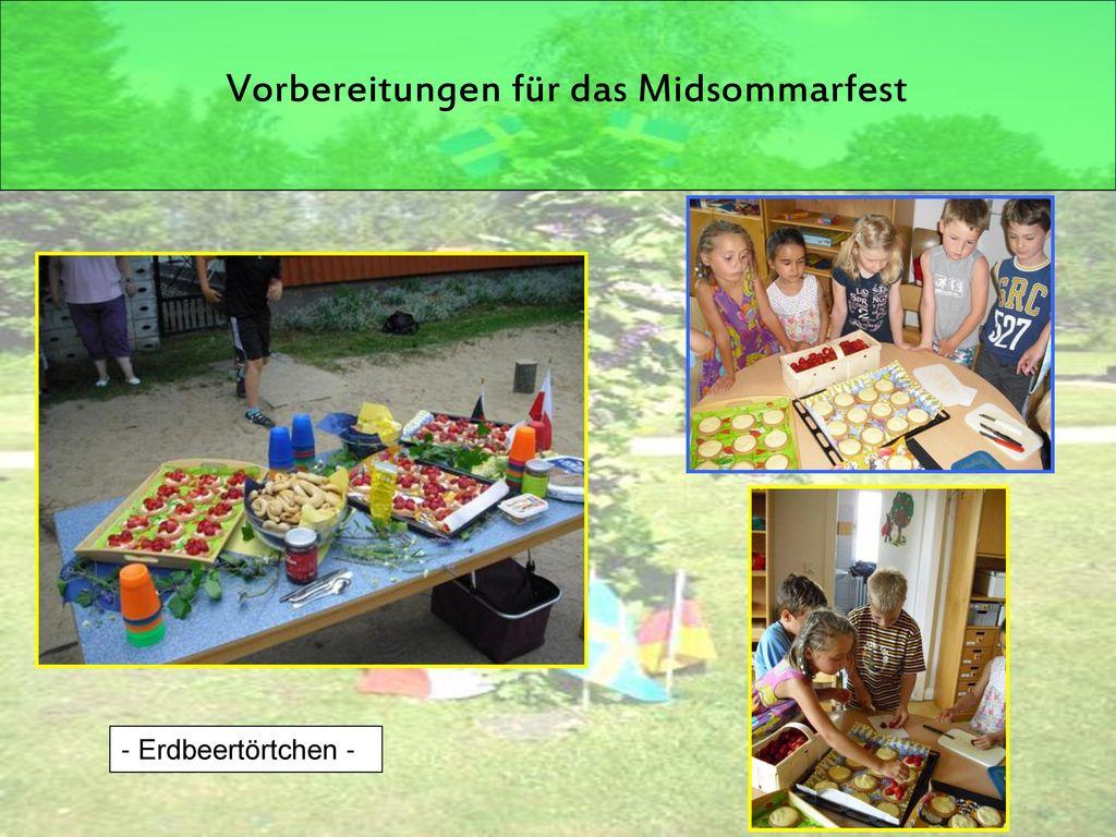 Vorbereitungen für das Midsommarfest