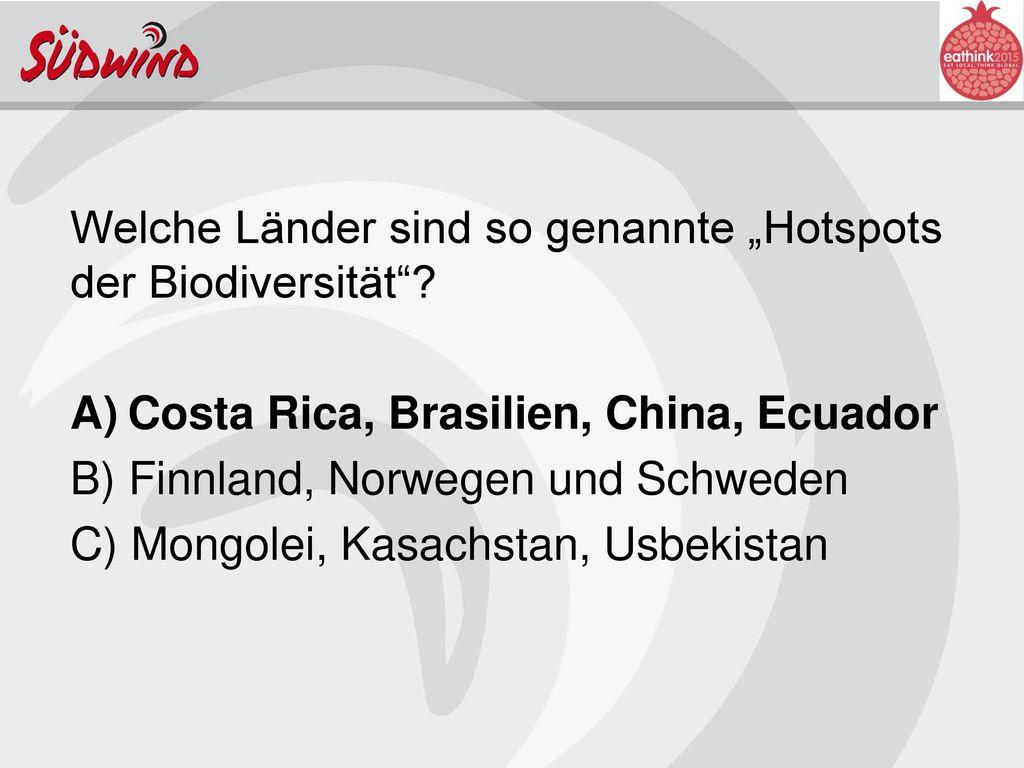 """Welche Länder sind so genannte """"Hotspots der Biodiversität"""