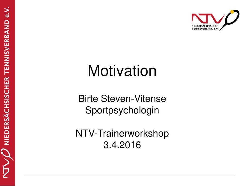 Motivation Birte Steven-Vitense Sportpsychologin