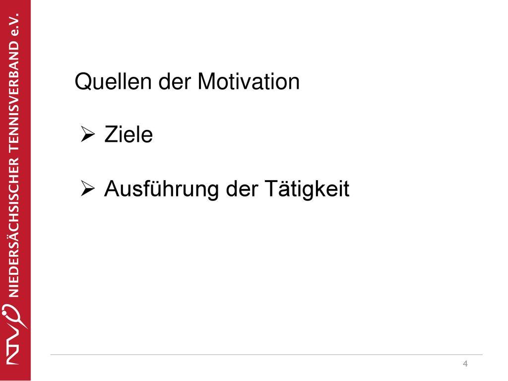 Quellen der Motivation