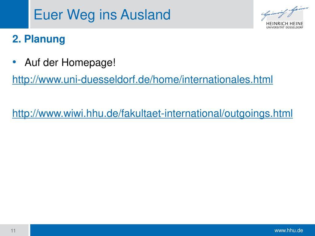 Euer Weg ins Ausland 2. Planung Auf der Homepage!