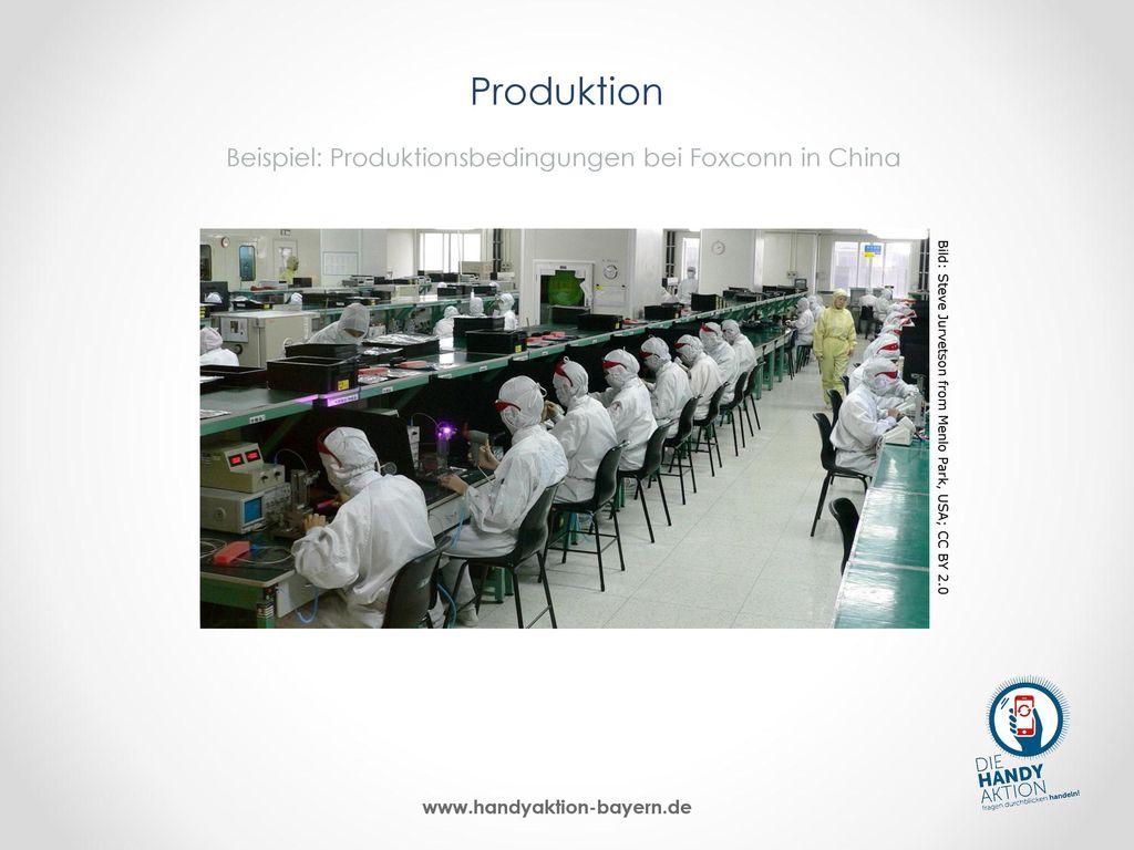 Produktion Beispiel: Produktionsbedingungen bei Foxconn in China