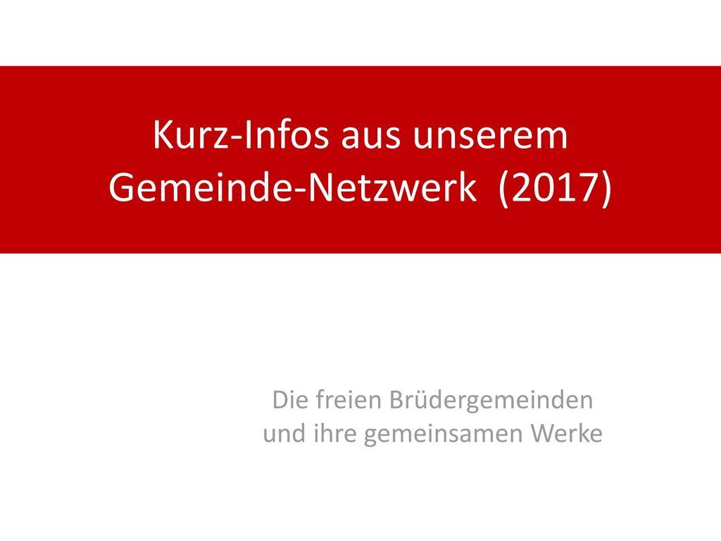 Kurz-Infos aus unserem Gemeinde-Netzwerk (2017)