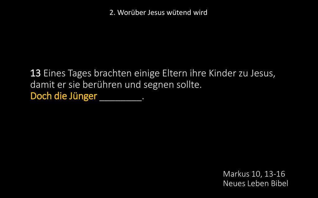 Markus 10, 13-16 Neues Leben Bibel