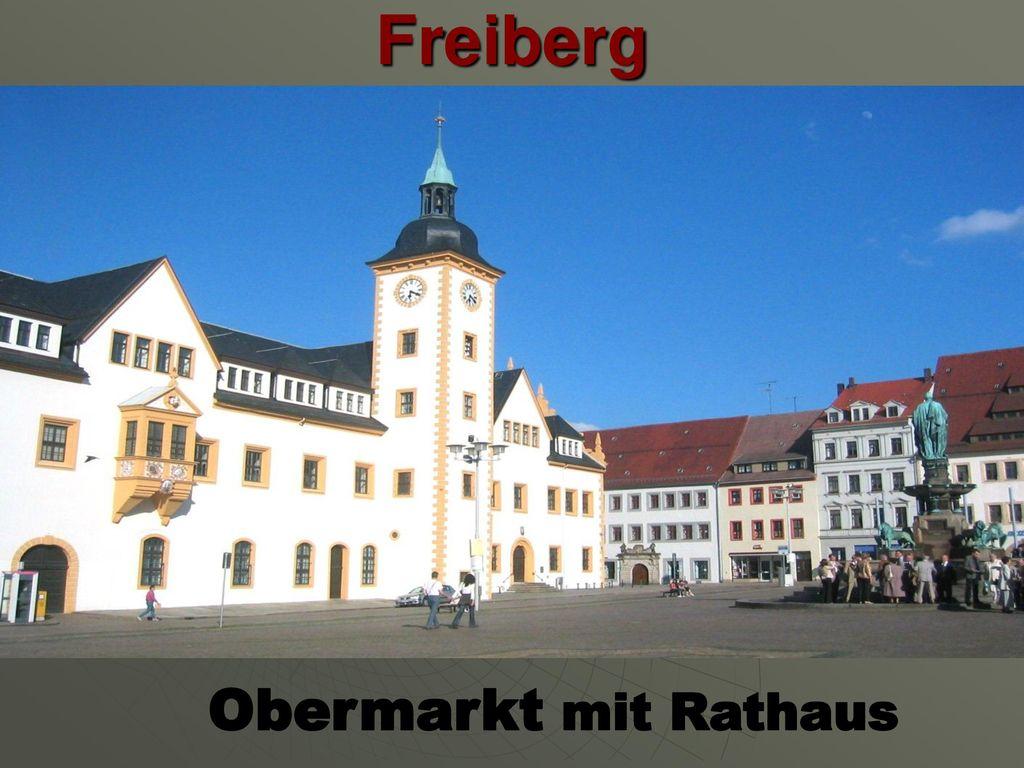 Freiberg Obermarkt mit Rathaus