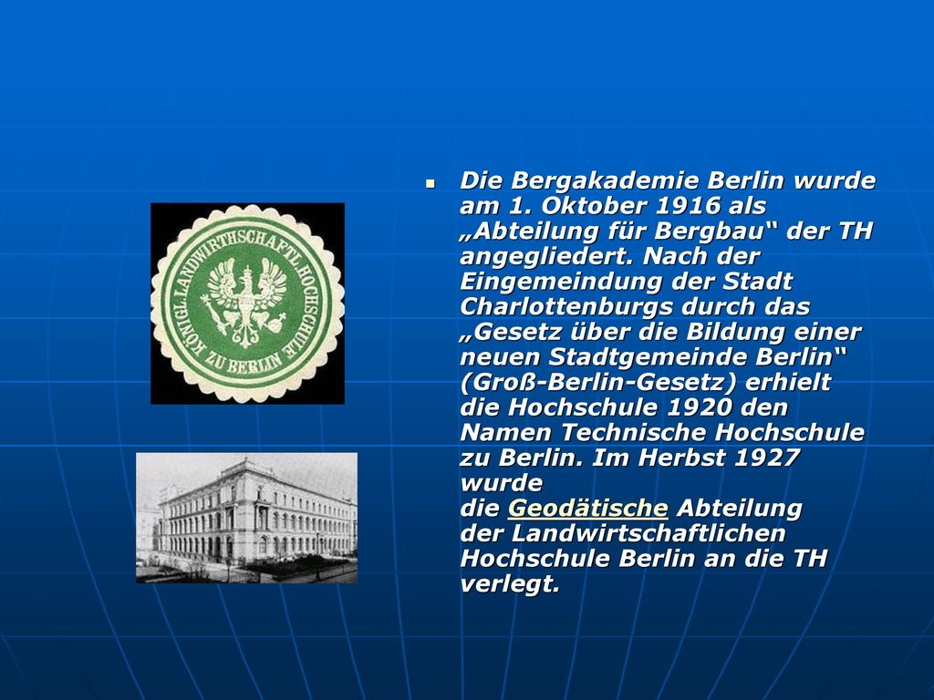 Die Bergakademie Berlin wurde am 1