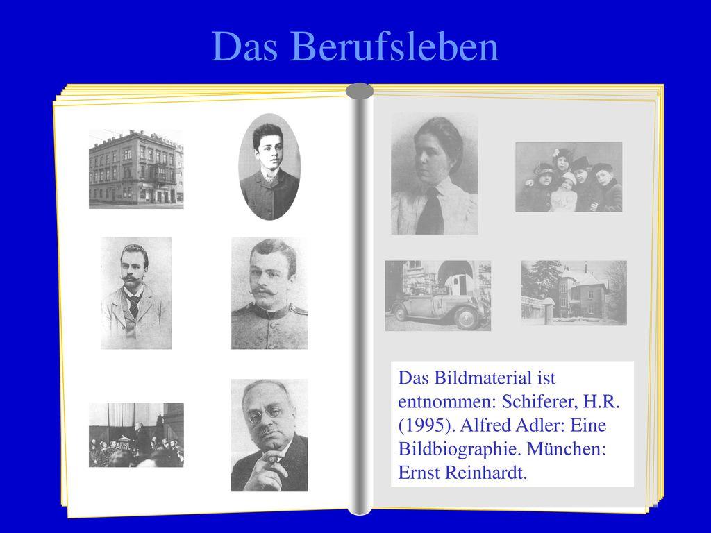 Das Berufsleben Das Bildmaterial ist entnommen: Schiferer, H.R.