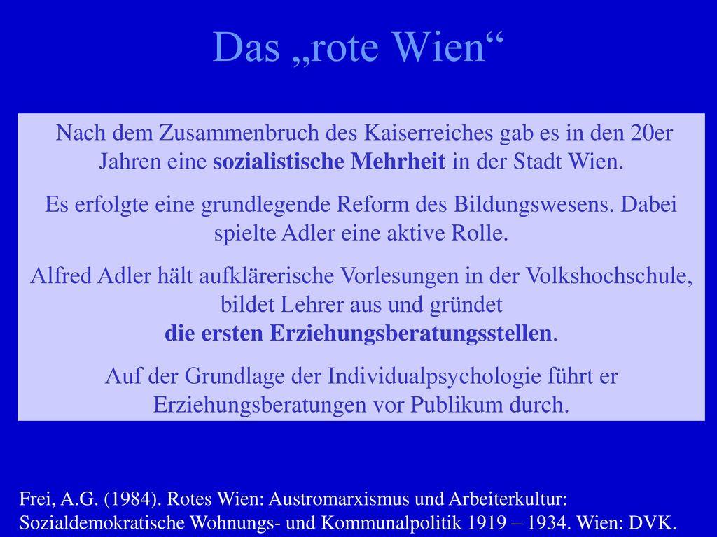 """Das """"rote Wien Nach dem Zusammenbruch des Kaiserreiches gab es in den 20er Jahren eine sozialistische Mehrheit in der Stadt Wien."""