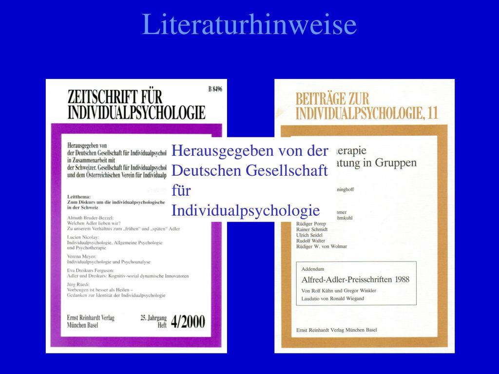 Literaturhinweise Herausgegeben von der Deutschen Gesellschaft für Individualpsychologie