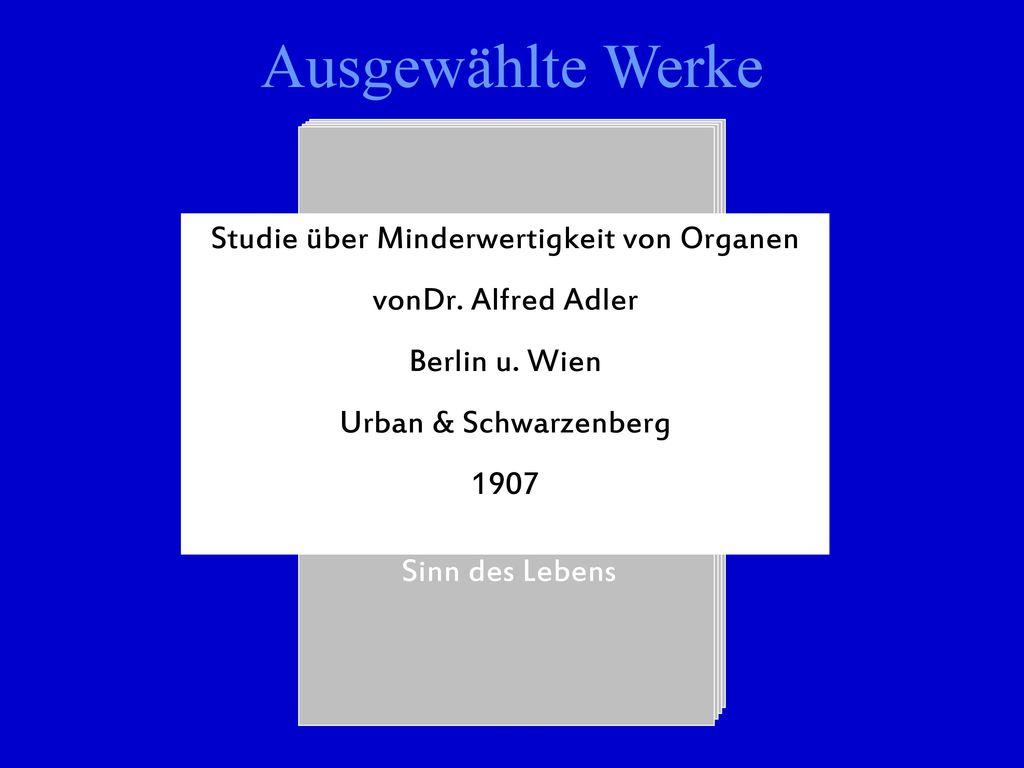 Ausgewählte Werke Studie über Minderwertigkeit von Organen